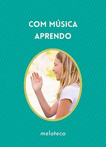 Com Música Aprendo (Edição Online)