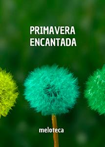Primavera Encantada (Edição Online)