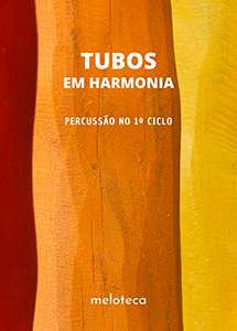 Tubos em Harmonia (Edição Online)