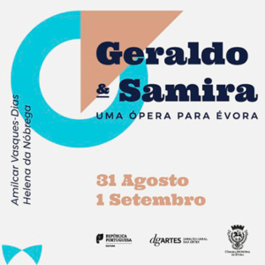 Geraldo e Samira - Uma ópera para Évora