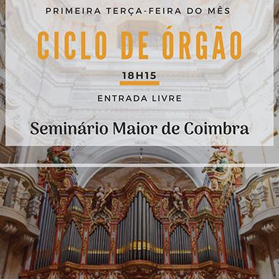 Ciclo de Órgão Seminário Maior de Coimbra