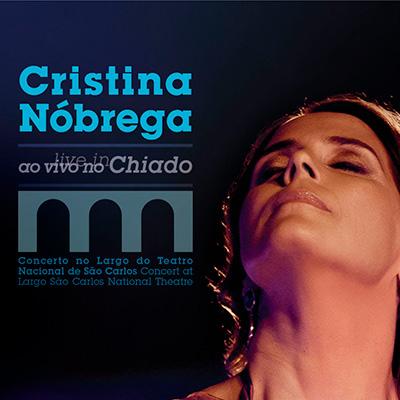 Cristina Nóbrega, Ao Vivo no Chiado