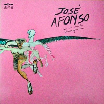 José Afonso, Com as minhas tamanquinhas