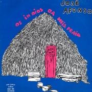 José Afonso, Os Índios da Meia-Praia