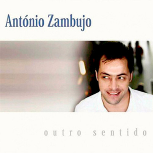 António Zambujo, Outro Sentido