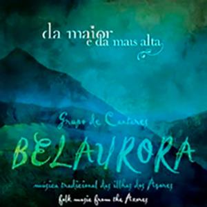 Grupo de Cantares Belaurora, da maior e da mais alta
