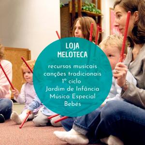 Meloteca, recursos musicais criativos para a infância