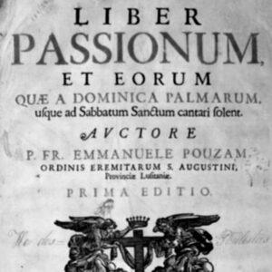 Manuel Pousão, compositor natural do Alandroal, Liber Passionum