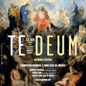 Te Deum de António Teixeira na Casa da Música em 2013
