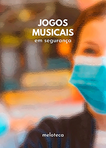 Jogos Musicais em Segurança (Edição Online)