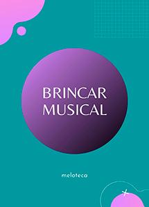 Brincar Musical (Edição Online)
